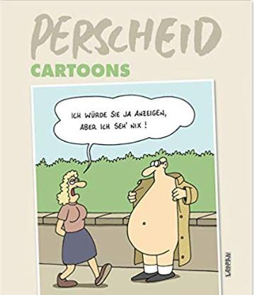 Perscheid Cartoons machen mir Freude