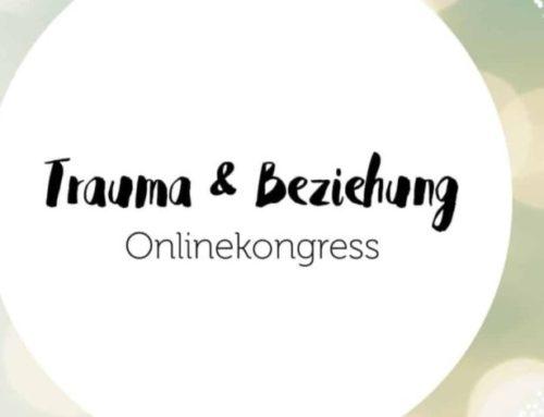 Kostenfreier online Kongress 22.-26.2.: Trauma und Beziehung